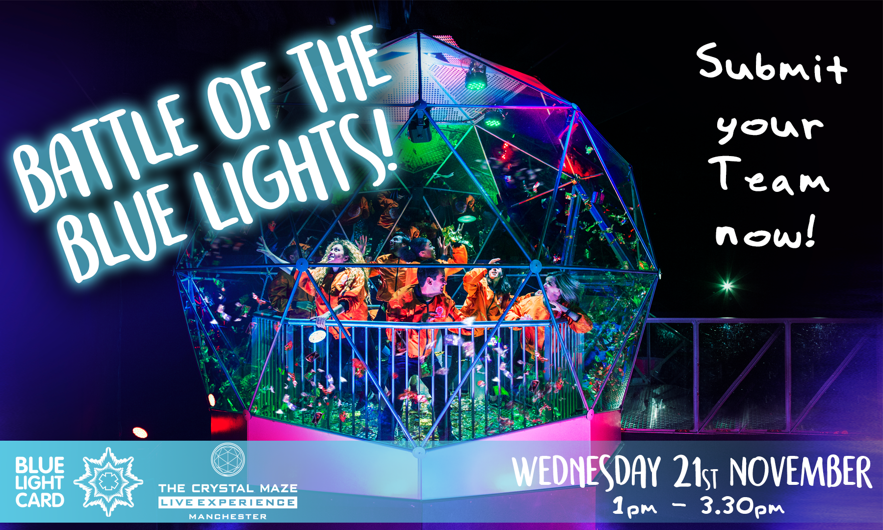 We are taking over The Crystal Maze LIVE Experience Manchester for a Battle of Blue Light!