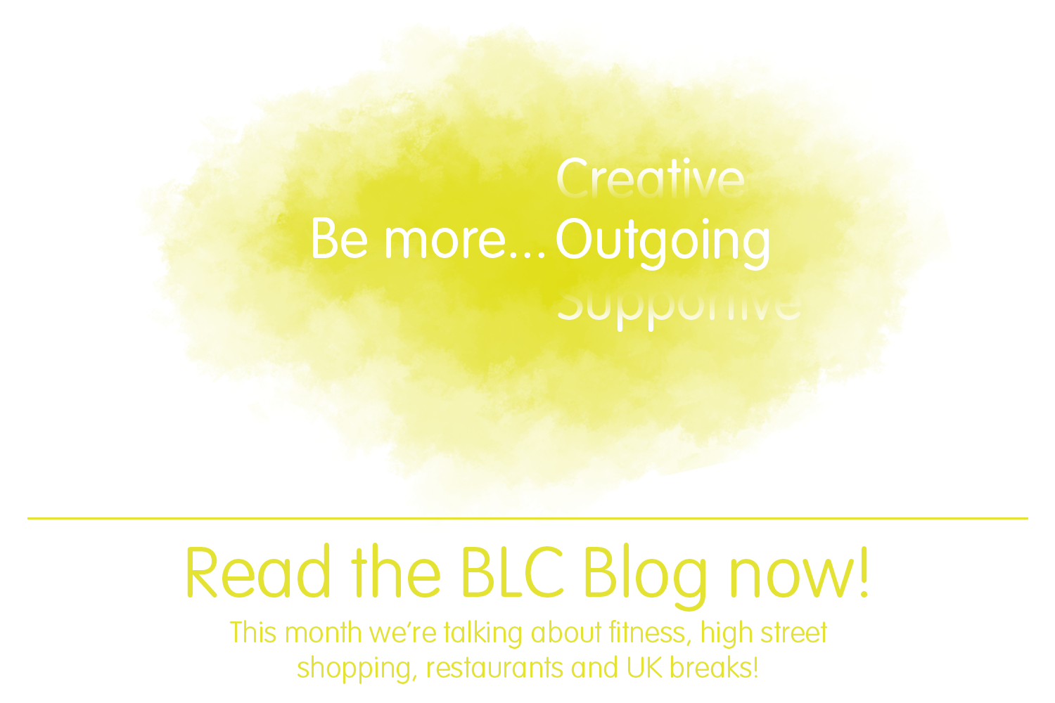 BLC Blog - Be more... Outgoing!