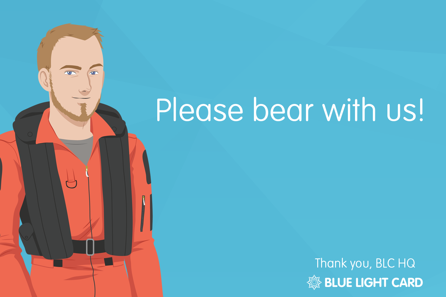 Please bear with us!