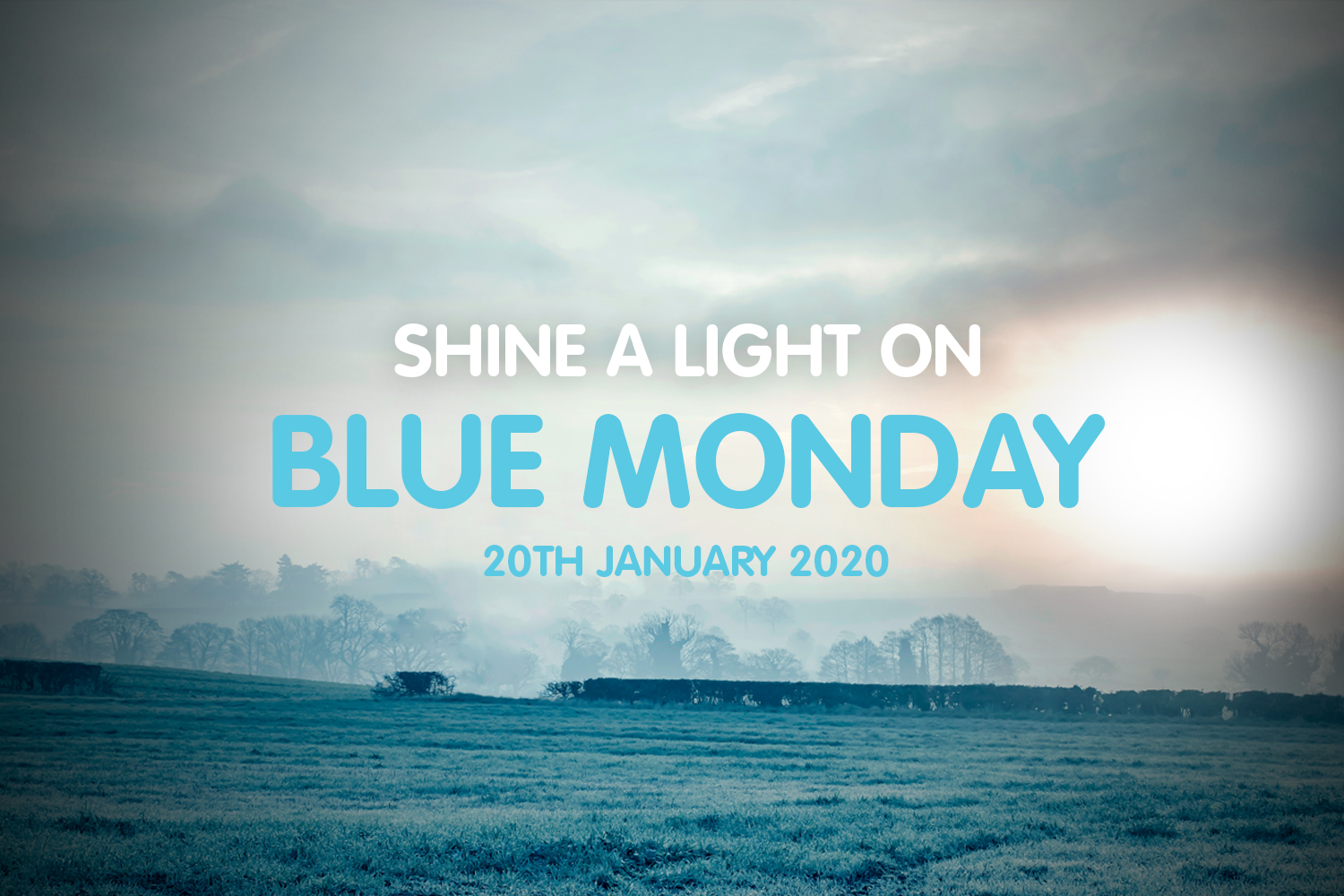 Blue Monday shouldn't be depressing!
